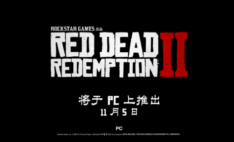 《荒野大镖客 救赎2》PC版中文宣传影像放出!画面经优化再次升级