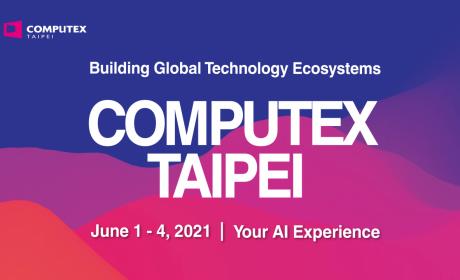 台北国际电脑展COMPUTEX 明年6 月以实体展形式登场结合电竞等七大主题